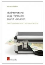 International Legal Framework Against Corruption