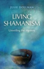 Living Shamanism