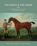 Heath and the Horse