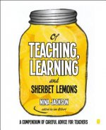 Of Teaching, Learning and Sherbet Lemons