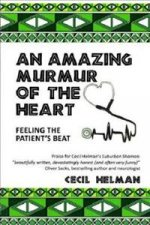 Amazing Murmur of the Heart
