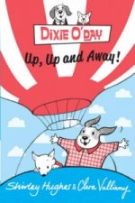 Dixie O'Day: Up, Up and Away [Working Title]