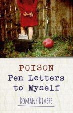 Poison Pen Letters to Myself