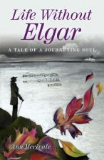 Life Without Elgar