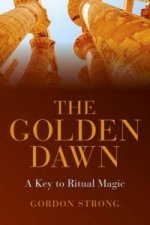 Golden Dawn - a Key to Ritual Magic