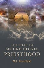 Road to Second Degree Priesthood