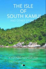 Isle of South Kamui and Other Stories