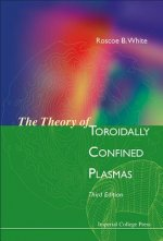 Theory of Toroidally Confined Plasmas