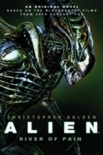 Alien - River of Pain - Book 3