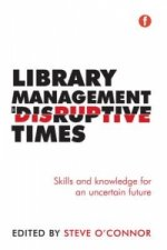 Library Managment in Disruptive Times