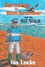 Barnabas the Beachcomber and the Oil Slick