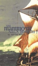 Mammoth Sails Tonight!