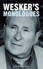 Arnold Wesker's Monologues