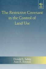 Restrictive Covenant in the Control of Land Use