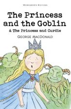 Princess and the Goblin & The Princess and Curdie