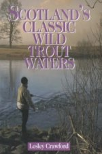 Scotland's Classic Wild Trout Waters