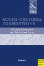 Socio-cultural Foundations of Physical Education and Educational Sport