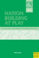 Nation Building at Play