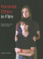 Feminist Ethics in Film Reconfiguring Care Through Cinema