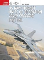 F/A-18 Hornet & Super Hornet Units in Operation Iraqi Freedom