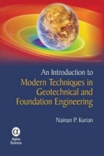 Introduction to Modern Techniques in Geotechnical and Foundation Engineering