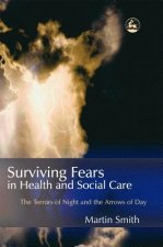 Surviving Fears in Health and Social Care