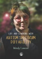 Life and Learning with Autistic Spectrum Diffability