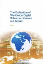 Evaluation of Worldwide Digital Reference Services in Libraries