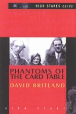 Phantoms of the Card Table