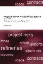 Project Finance: Practical Case Studies