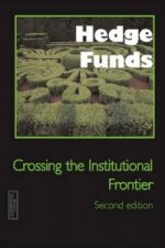 Hedge Funds: Crossing the Institutional Frontier