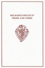 Religious Pieces in Prose and Verse from Robert Thornton's MS (cir. 1440)