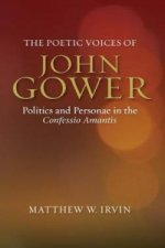 Poetic Voices of John Gower