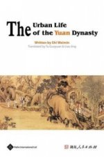 Urban Life of the Yuan Dynasty