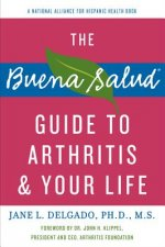 Buena Salud Guide to Arthritis and Your Life