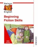 Nelson English - Red Level Beginning Fiction Skills