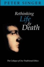 Rethinking Life and Death