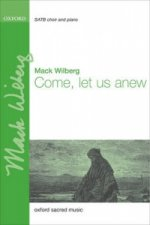 Come, let us anew