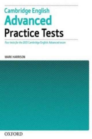 Cambridge English: Advanced Practice Tests: Tests Without Key