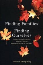 Finding Families, Finding Ourselves