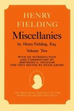 Miscellanies by Henry Fielding, Esq
