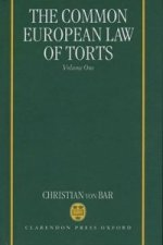Common European Law of Torts: Volume One