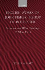 English Works of John Fisher, Bishop of Rochester
