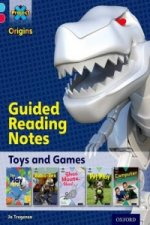 Project X Origins: Light Blue Book Band, Oxford Level 4: Toys and Games: Guided Reading Notes