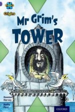 Project X Origins: Purple Book Band, Oxford Level 8: Buildings: Mr Grim's Tower
