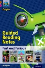 Project X Origins: Brown Book Band, Oxford Level 10: Fast and Furious: Guided Reading Notes