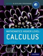 IB Mathematics Higher Level Option Calculus: Oxford IB Diplo