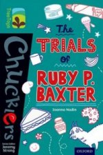Oxford Reading Tree Treetops Chucklers: Level 16: The Trials of Ruby P. Baxter