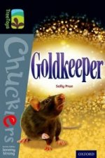 Oxford Reading Tree TreeTops Chucklers: Level 20: Goldkeeper
