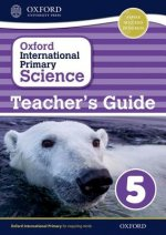 Oxford International Primary Science: Stage 5: Age 9-10: Teacher's Guide 5